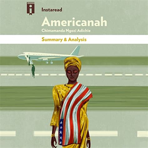 Read Books Summary & Analysis | Americanah: by Chimamanda Ngozi Adichie Online