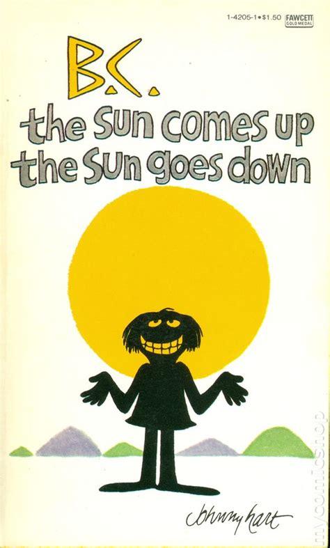Sun Comes Up Sun Goes Down Work Away