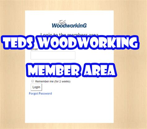 Teds Woodworking Member Login