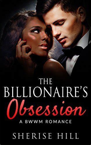 Read Books The Billionaire's Obsession: Alpha Billionaire Romance (The Billionaire's Touch Book 2) Online
