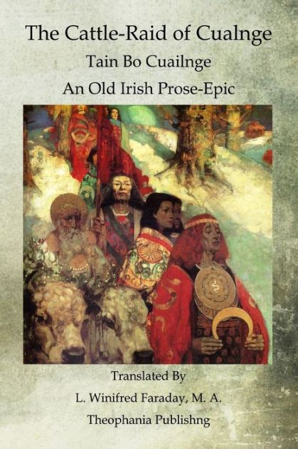 Read Books The Cattle-Raid of Cualnge (Tain Bo Cualnge) : An Old Irish Prose-Epic Online