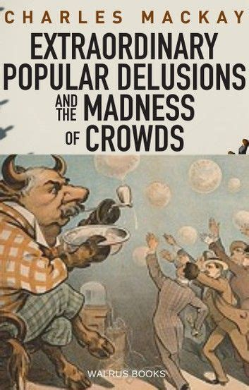 Read Books The Crowd/Extraordinary Popular Delusions & the Madness of Crowds Online