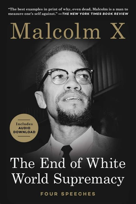 Read Books The End of White World Supremacy: Four Speeches By Malcolm X Online
