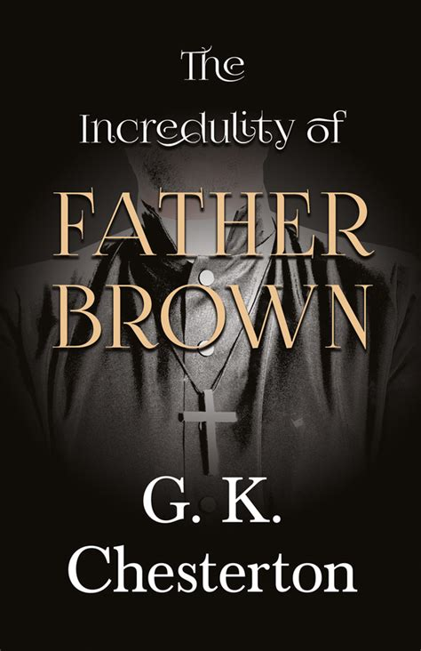 Read Books The Incredulity of Father Brown (Father Brown, #3) Online