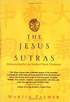 Read Books The Jesus Sutras: Rediscovering the Lost Scrolls of Taoist Christianity Online