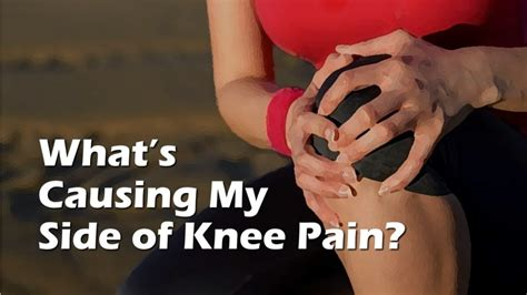 the lower left side of my right knee hurts