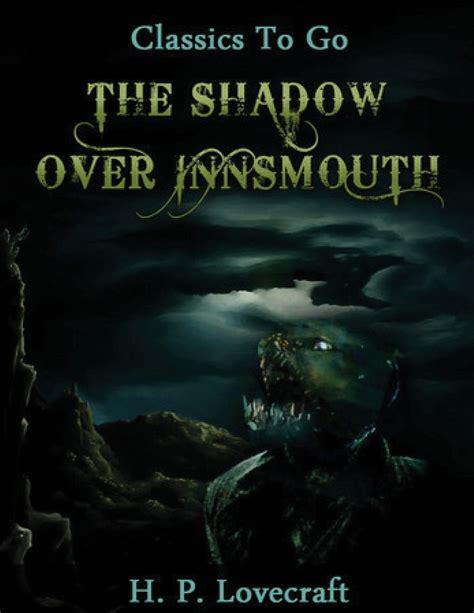 Read Books The Shadow Over Innsmouth (Annotated) Online