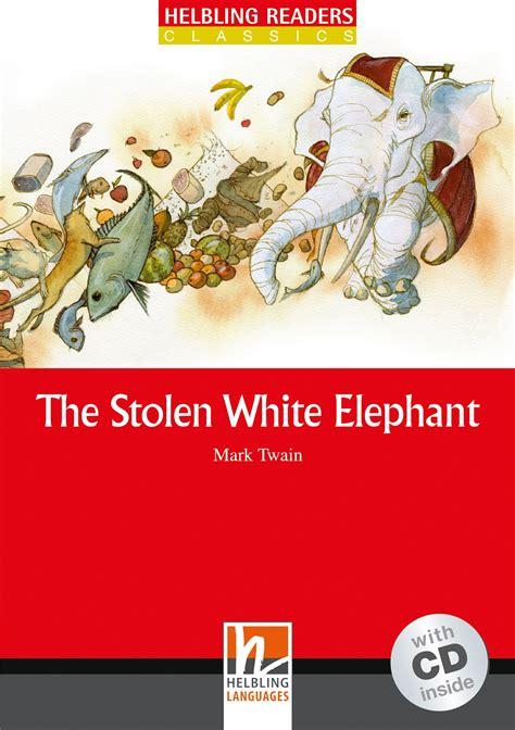 Read Books The Stolen White Elephant Online