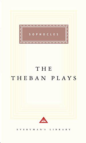 Read Books The Theban Plays (Everyman's Library, #93) Online