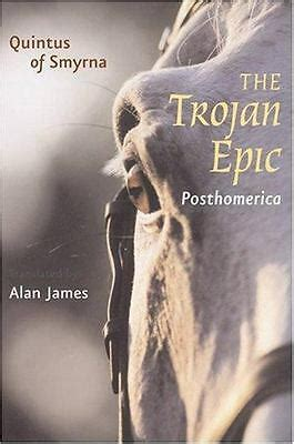 Read Books The Trojan Epic: Posthomerica  (Johns Hopkins New Translations from Antiquity) Online