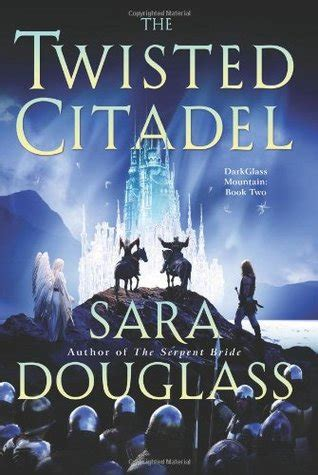 Read Books The Twisted Citadel (DarkGlass Mountain, #2) Online