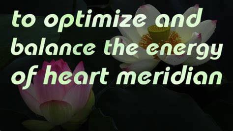 @ To Optimize And Balance The Energy Of Heart Meridian Healing Codes Sound .