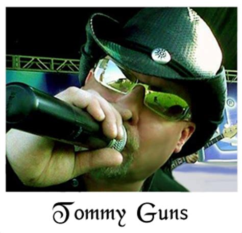 Tommy-Gun Tommy Guns Band Schedule.