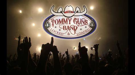 Tommy-Gun Tommy Guns Band Tour.