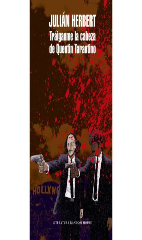 Read Books Tráiganme la cabeza de Quentin Tarantino Online