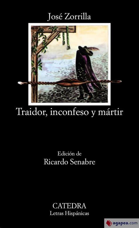 Read Books Traidor, Inconfeso Y Mártir Online