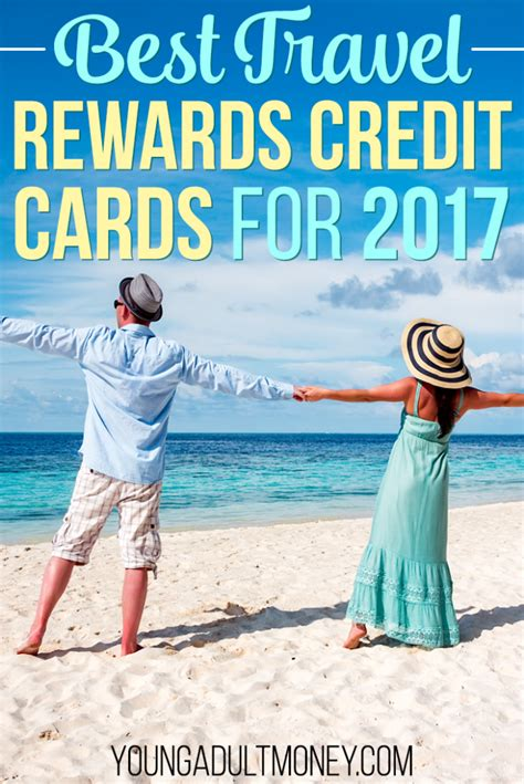 Travel Rewards Credit Cards Under 9 2017s Best Travel Credit Cards Top Rewards Perks