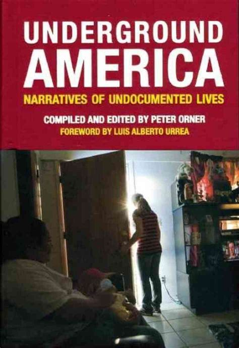 Read Books Underground America: Narratives of Undocumented Lives (Voice of Witness) Online