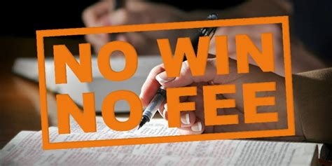 Commercial Lawyer No Win No Fee Understanding No Win No Fee Conditional Fee Agreements