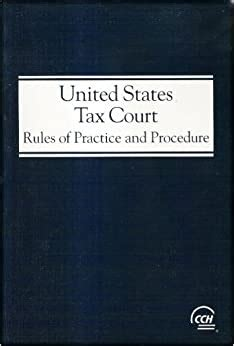 Court Procedures Objections United States Tax Court Rules Of Practice And Procedure