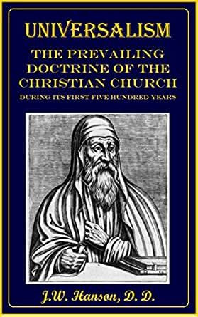 Christian Lawyer Books Universalism The Prevailing Doctrine Of The Christian