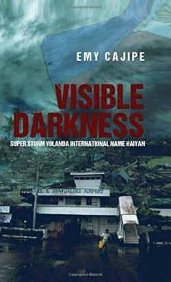 Read Books Visible Darkness: Super Storm Yolanda International Name Haiyan Online