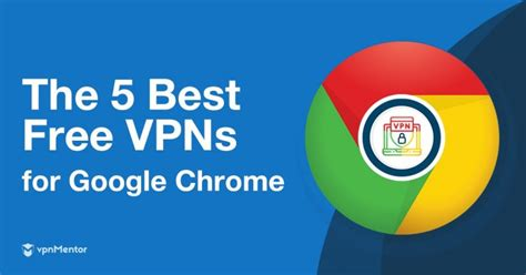 vpn download chrome free%0A