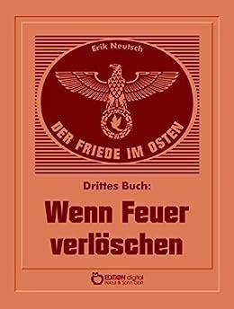 Read Books Wenn Feuer verlöschen (Der Friede im Osten, #3) Online