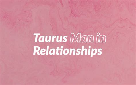 Taurus-Question What A Taurus Man Needs In A Relationship.