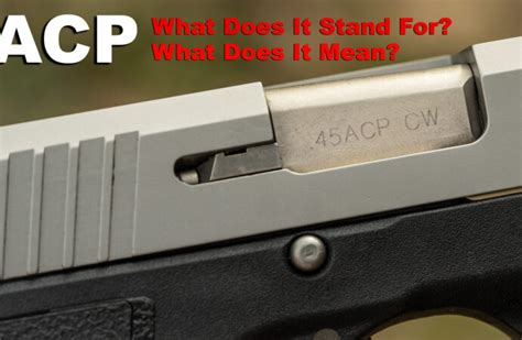 Ruger-Question What Does Acp Stand For In Ruger.