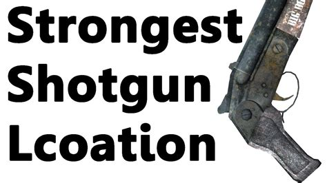 Shotgun-Question What Is The Most Powerful Shotgun In Fallout New Vegas.