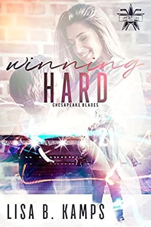 Read Books Winning Hard  (The Chesapeake Blades #1) Online