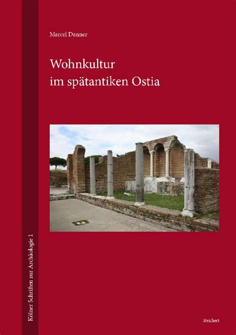 Wohnkultur Im Spätantiken Ostia