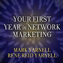 Read Books Your First Year in Network Marketing: Overcome Your Fears, Experience Success, and Achieve Your Dreams! Online