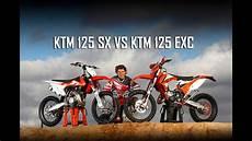 ktm 125 enduro ktm 125 exc vs ktm 125 sx 2016 enduro vs motocross