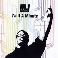 wait a minute wait a minute ty release tune