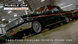 Muscle Car Of The Week Video 66 1964 Ford Fairlane