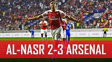 jules scores his first arsenal goal al nasr 2 3 arsenal goals and highlights youtube