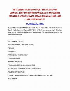 free car manuals to download 1998 mitsubishi montero spare parts catalogs shop manual mitsubishi montero sport service repair manual 1997 1998 1999 download mitsubishi