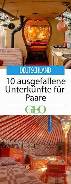 wer sucht möbel deutschland zehn ausgefallene unterk 252 nfte f 252 r paare in 2019 paar urlaub urlaub reisen und