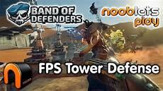 Band Of Defenders Fps Tower Defense Nooblets