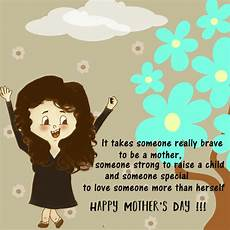 it takes someone brave to it takes someone really brave free happy mother s day