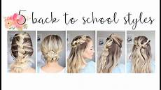 5 easy back to school hairstyles cute hairstyles youtube