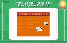 contoh spj bos triwulan i dan ii dilengkapi buku kas umum laporan bos