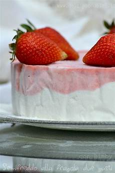 semifreddo fragole bimby torta semifreddo alla fragola due gusti con bimby fragole bimby e torte