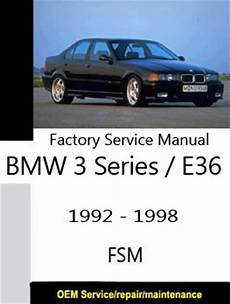 bmw 3 series e36 1992 1998 service repair bmw factory service manuals