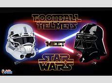 Football Helmets X Star Wars   Daily Snark