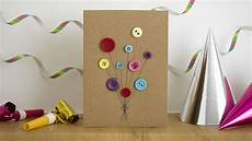 Geburtstag Karte Basteln - 50 diy birthday cards for everyone in your