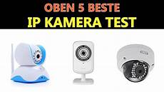 beste ip kamera test 2020