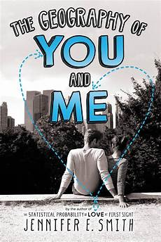 the geography of you and me by e smith